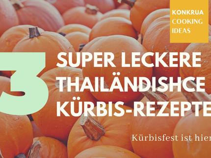 Top 3 Thai Kürbis-Rezepte🥘😋