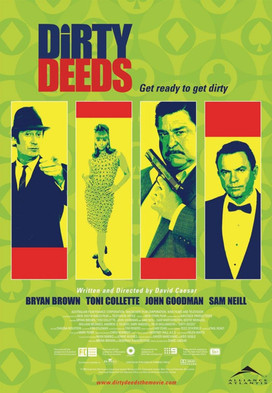 Dirty Deeds - Feature Film