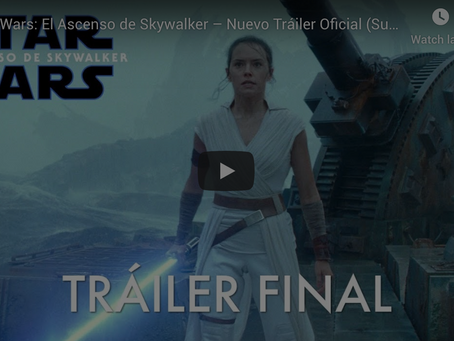 Star Wars: El Ascenso de Skywalker – Nuevo Tráiler Oficial
