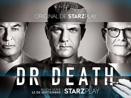 DR. DEATH, LA SERIE DE CRIMEN INSPIRADA EN LA VIDA REAL, SE ESTRENARÁ POR STARZPLAY EN SEPTIEMBRE