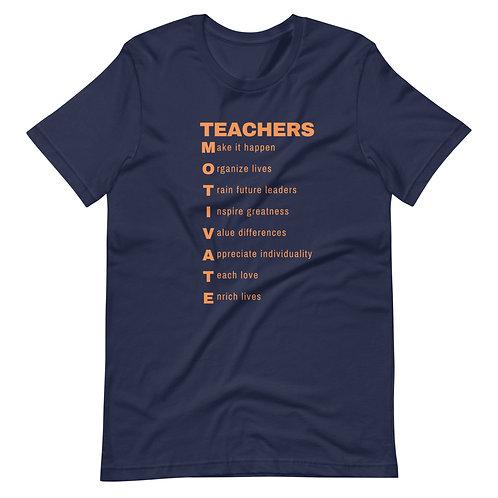 Teachers Motivate Short-Sleeve Unisex T-Shirt