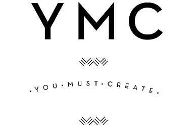 YMC, You Must Create