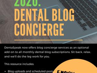 NEW: Dental Blog Concierge Service!