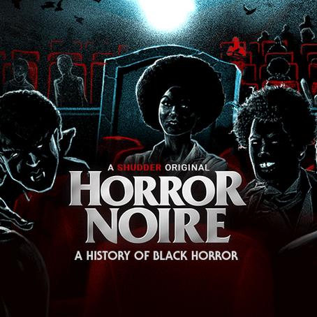 Kelly's February Pick: Horror Noire (2019)