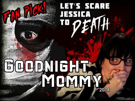 LSJTD: Goodnight Mommy (2014) - FAN PICK!