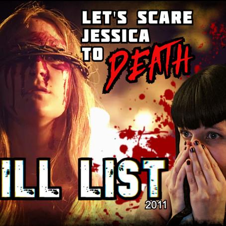 LSJTD: Kill List (2011)