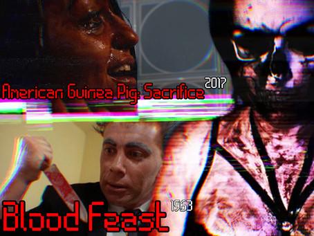 Kelly's Taboo Terrors: Blood Feast (1963) & American Guinea Pig: Sacrifice (2017)