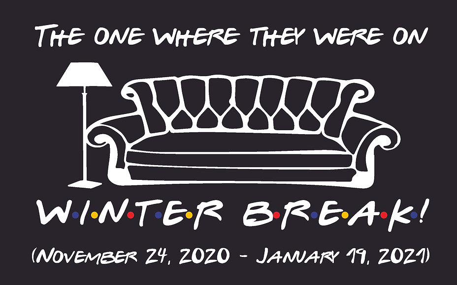 The One Where They Were On Winter Break.