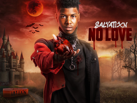 "Salvatixn Has Arrived In 2021 – ""No Love"" Is Out Now!"