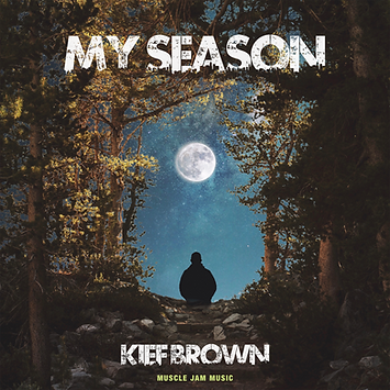 MY SEASON KIEF BROWN