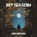 "Kief Brown Embraces Spirituality & Spectacular Sound As One – Brand-New Single ""My Season"" Out On 11"