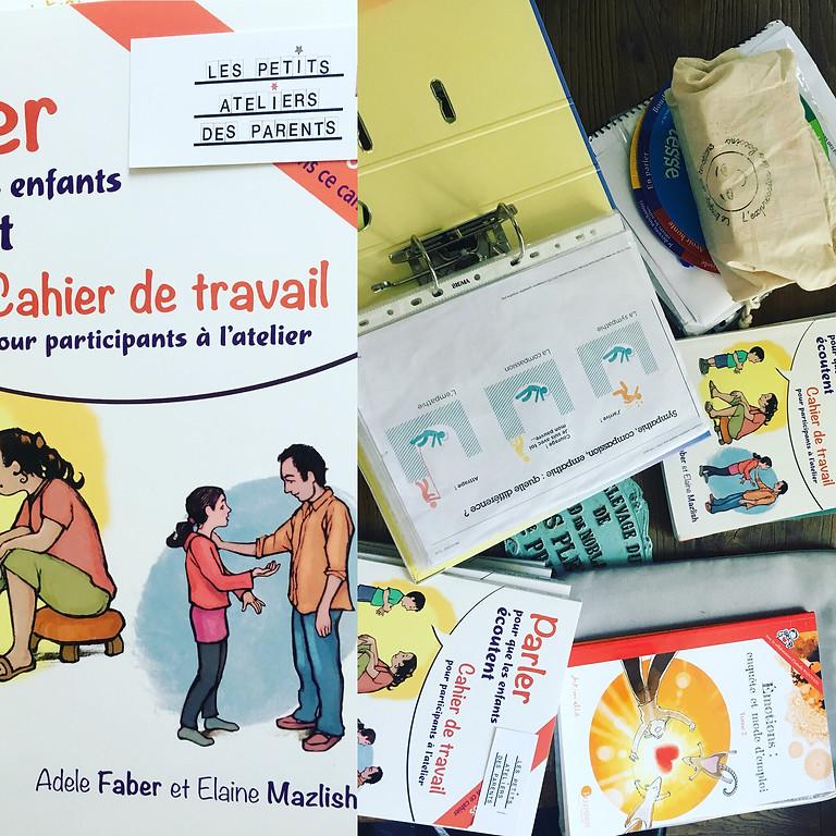 1er atelier pour les parents et professionnels de l'éducationpourunecommunication apaisée avec les enfants
