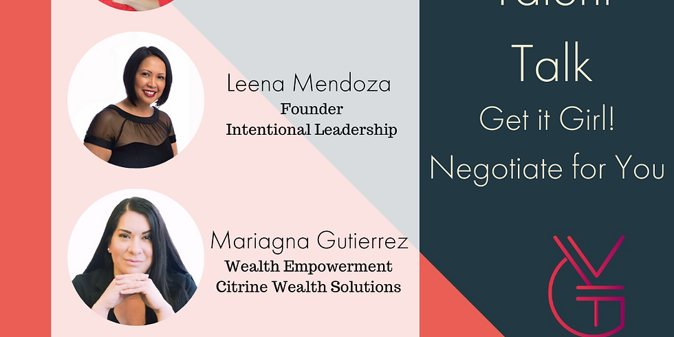 Talent Talk: Get It Girl! Negotiate for YOU