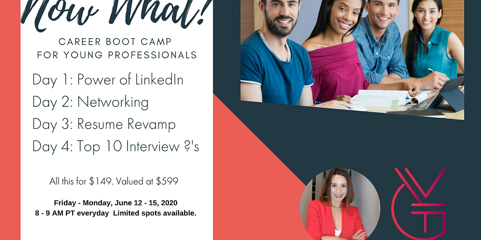 Now What? Career Boot Camp for Young Professionals