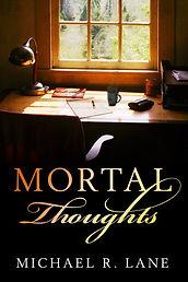 MortalThoughts 001.jpg