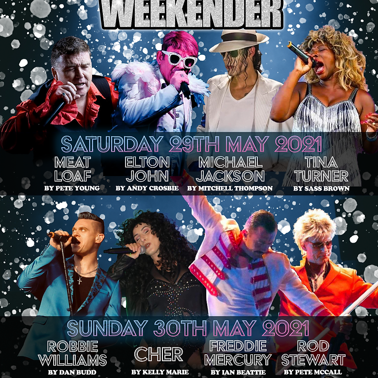 Legends Weekender! 29th/30th May 2021