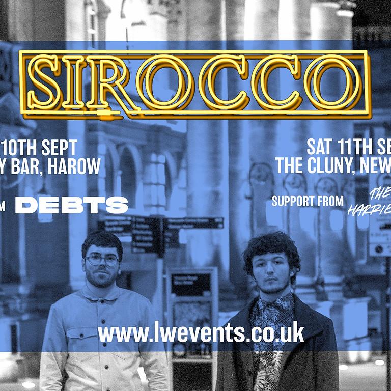 Sirocco & Debts, Harrow