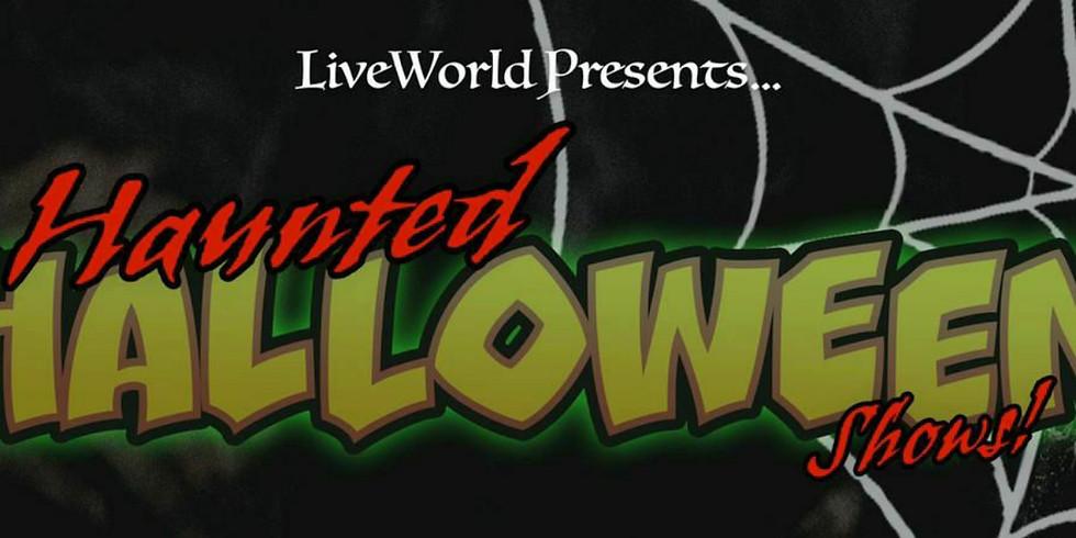 Haunted Halloween Show (HEADLINE TBA)