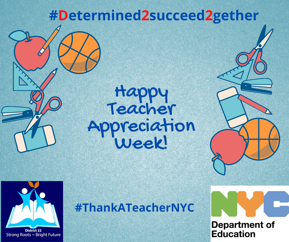 Happy Teacher Appreciation Week from the NYC Department of Education.
