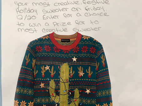 Don't Forget to Wear Your Creative Ugly Sweater Tomorrow, Friday 12/20/19