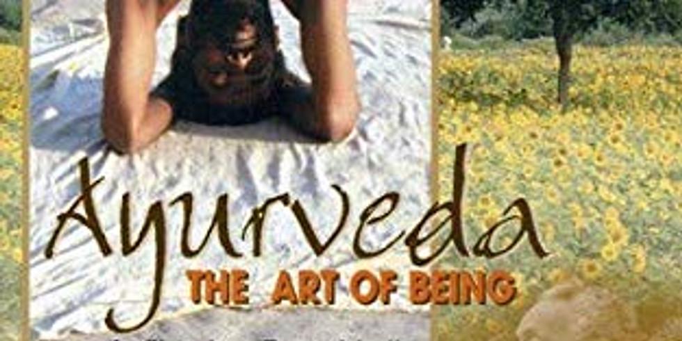 Ayurvedic Movie Night: The Art of Being