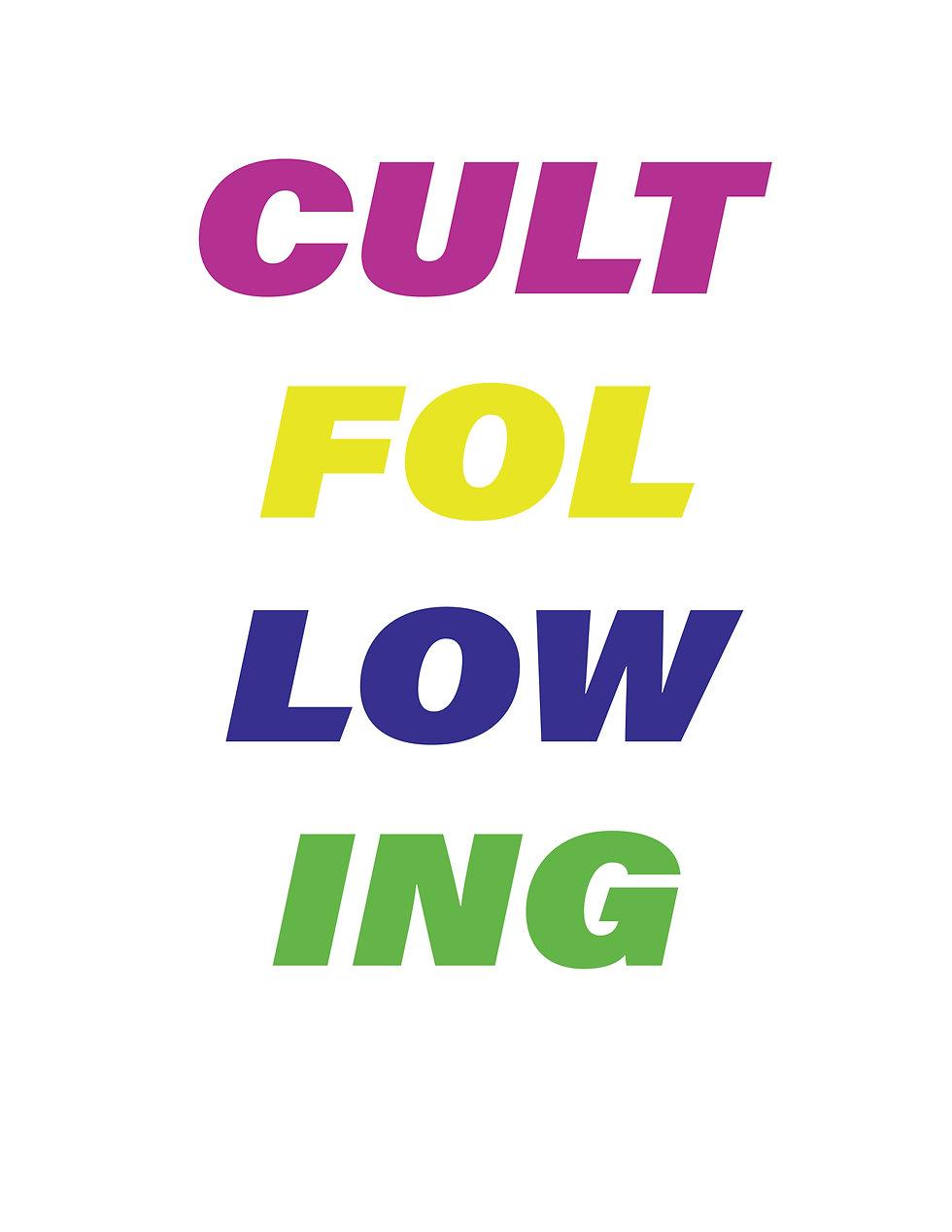 CULT FOLLOWING.jpg