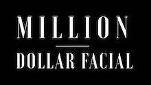 Million Dollar Facial.JPG