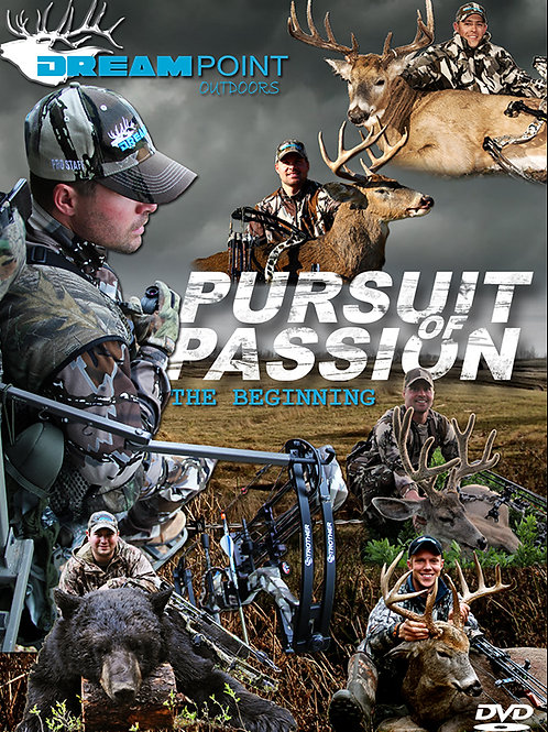 "Pursuit Of Passion ""The Beginning"""
