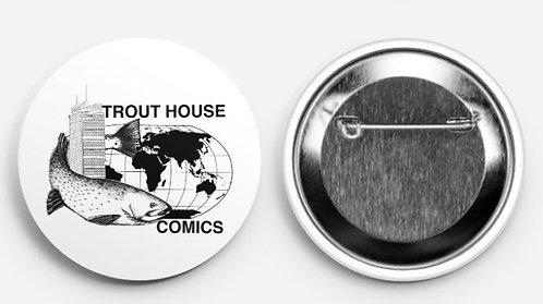 """Trout House Comics 2.25"""" Button"""