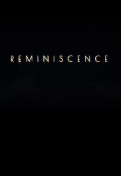 Reminiscense-movie-poster_LandrumArts.pn