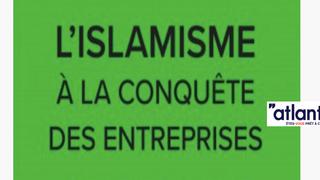 La stratégie de l'engrenage : infiltration islamiste et dénonciation de l'islamophobie