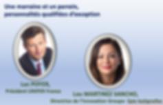 Une marraine et un parrain, peronnalités qualifiés d'exception: Luc Poyer, Président UNIPER France; Lou Martinez Sancho, Directrice de l'Innovation Groupe-Spie batignolle