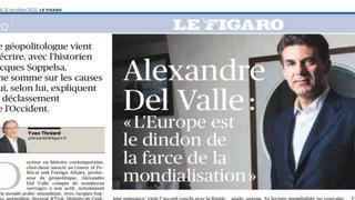 """Alexandre DEL VALLE : """"L'Europe est le dindon de la farce de la mondialisation"""" (Le Figaro)"""