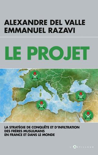 """Alexandre del Valle publie """"Le Projet"""" avec Emmanuel Razavi - Voici un extrait"""