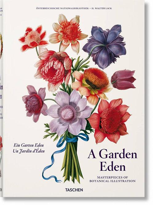 A Garden Eden. Masterpieces of Botanical Illustration XL Ed. Taschen
