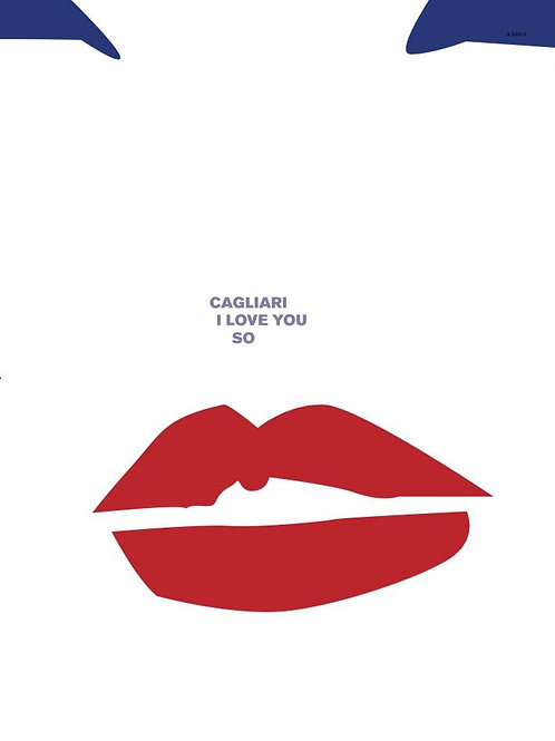 Poster Cagliari I love you so. Poster 2020 di Stefano Asili