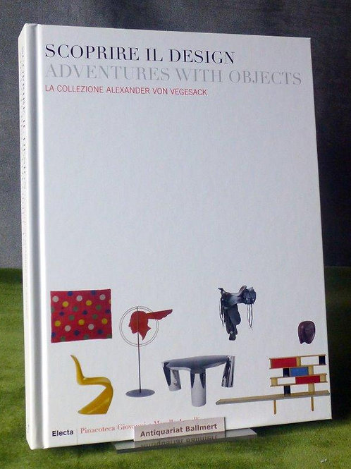 Scoprire il design - Adventures with objects