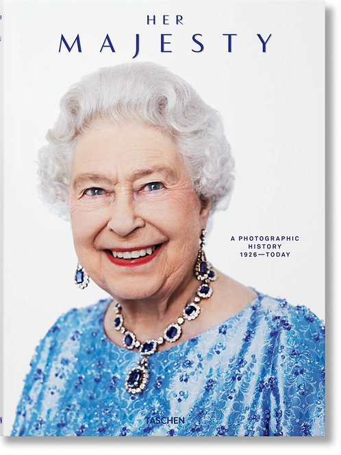 Her Majesty. A Photographic History 1926–Today XL Edition Taschen