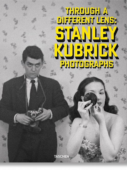 Stanley Kubrick Photographs. Through a Different Lens Taschen