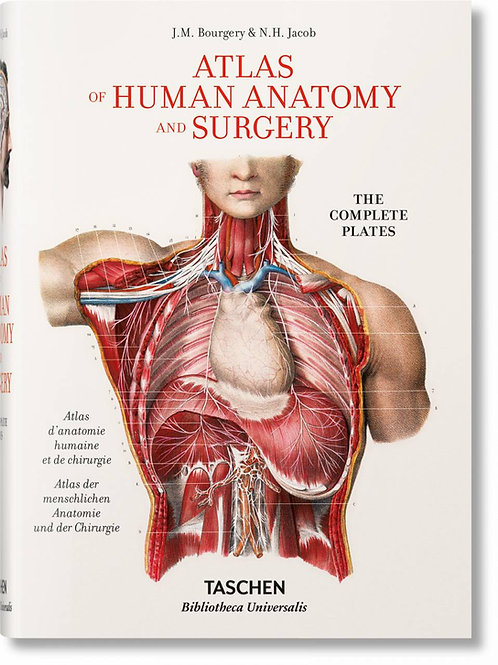 Bourgery. Atlas of Human Anatomy and Surgery XL Ed. Taschen