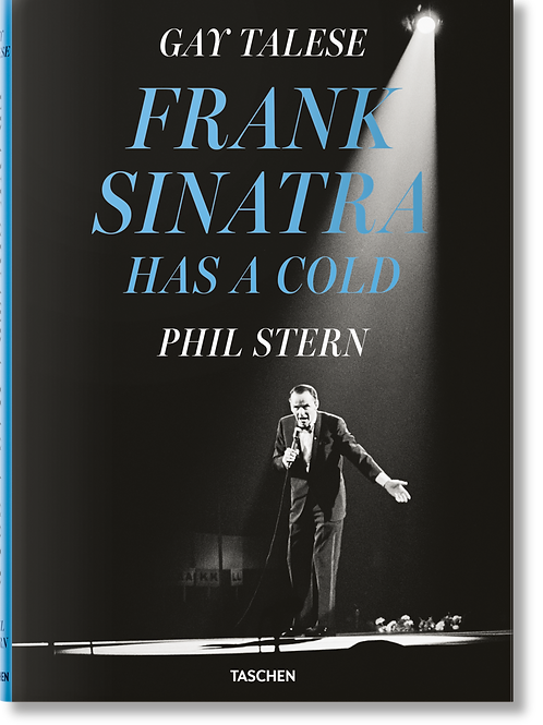 Gay Talese. Phil Stern. Frank Sinatra Has a Cold Taschen