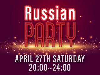 4/27(土)ロシアンパーティー開催!