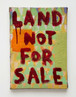 'Land not for sale'