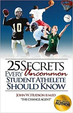 25 Secrets Every Uncommon Student Athlet