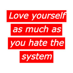 Self Love As an Act of Resistance (2020)