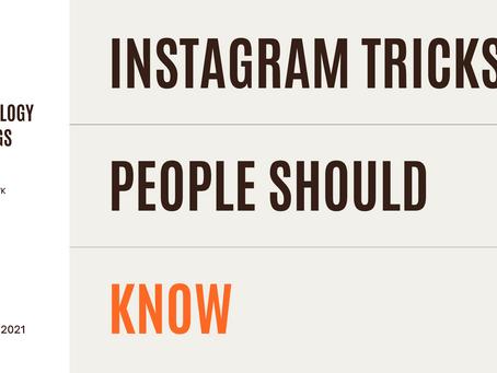 Instagram Tricks People Should Know