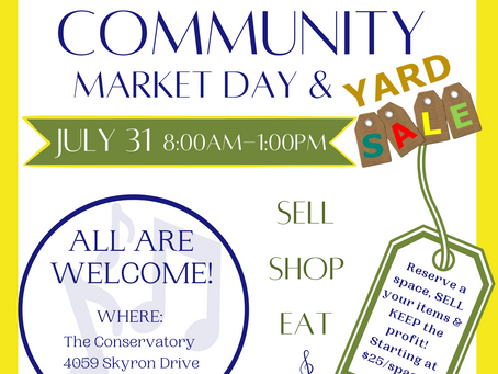 The Conservatory Community Market Day (details below)