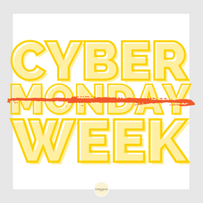 Forget Cyber Monday - It's Cyber WEEK