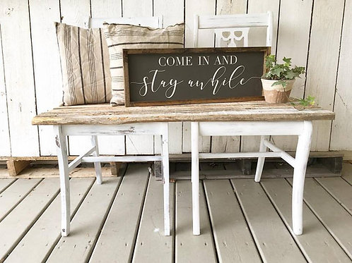 """Come in & Stay Awhile"" Hand Painted Wooden Sign"