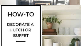 Design Tips for Styling a Hutch